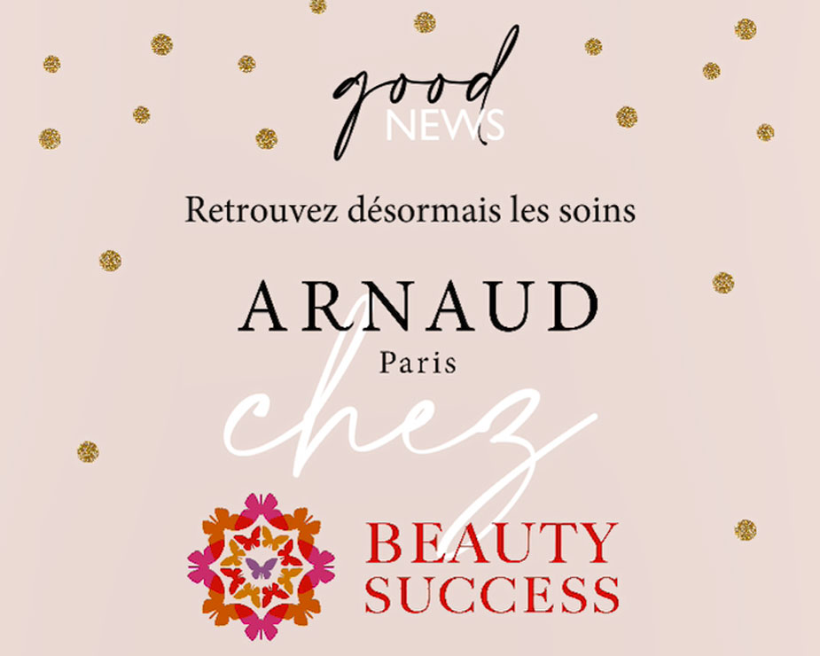 ARNAUD PARIS BEAUTY SUCCESS